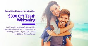 Teeth Whitening special during Dental Health Week